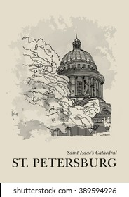 SAINT ISAAC'S CATHEDRAL, ST. PETERSBURG, RUSSIA: View to the Dome Saint Isaac's Cathedral in winter. Hand drawn sketch. Poster, postcard, calendar