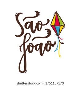 São João. Saint John. Brazilian Traditional Celebration in  Portuguese Hand Lettering. Vector.