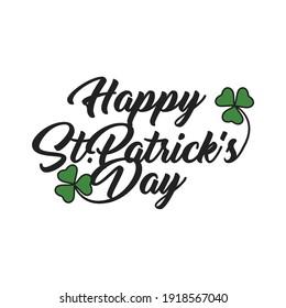 Saint Patrick's Day Card, Calligraphic Lettering Happy St Patricks Day. Vector Illustration. Vector illustration EPS10