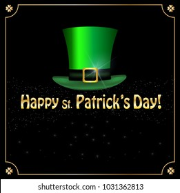 Saint Patricks Day greeting card with festive symbol - leprechauns green hat framed with elegant golden shamrocks clover border on black sparkling glitter background. Vector template, menu, invitation
