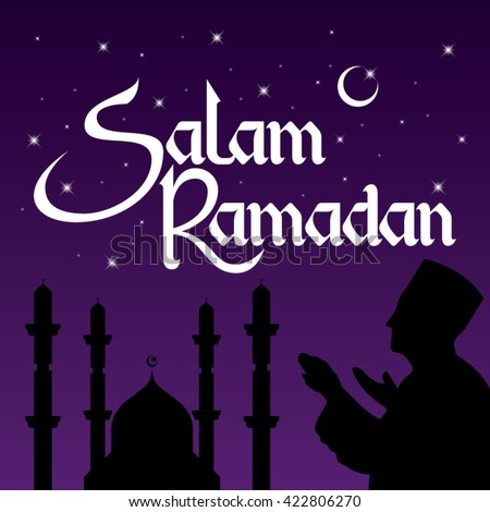 Salam Ramadan Is A Welcoming Greeting For The 9th Month In Muslim Calendar With