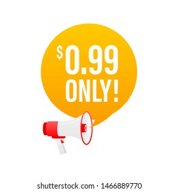 Sale 0.99 Dollars Only Offer Badge Sticker Design in Flat Style. Vector illustration