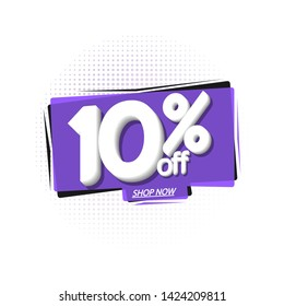 Sale 10% off, bubble banner design template, discount tag, extra offer, vector illustration