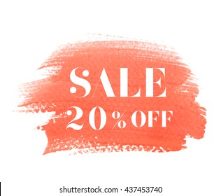 Sale 20% off sign over grunge brush art paint abstract texture background acrylic stroke poster vector illustration. Perfect watercolor design for a shop and sale banners.