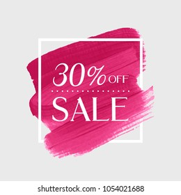 Sale 30% off sign over watercolor art brush stroke paint abstract background vector illustration. Perfect acrylic design for a shop and sale banners.