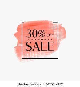 Sale 30% Off sign text over textured brush painted watercolor abstract background vector illustration. Perfect design for sale banner.