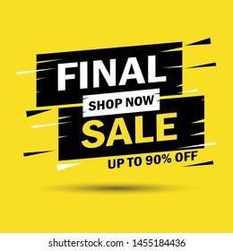Sale banner design. Final sale, save up to 90%. Isolated on yellow background