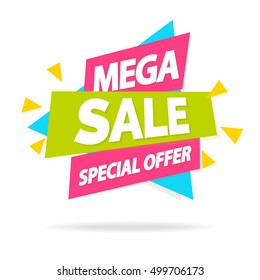 Sale banner with sign mega sale special offer for special offer, advertisement tag, hot price, discount poster isolated on white background. Vector Illustration