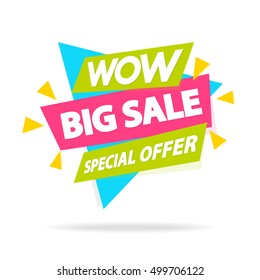 Sale banner with sign wow big sale special offer for special offer, advertisement tag, hot price, discount poster isolated on white background. Vector Illustration