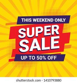 Sale banner template design, big sale special offer. End of season special offer banner. Cybersale discounts. Super sale banner template design.