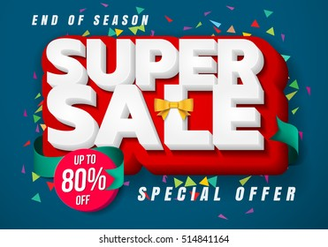 Sale banner template design, Big sale special up to 80% off. christmas sale, new year sale, Super Sale, end of season special offer banner. vector illustration.