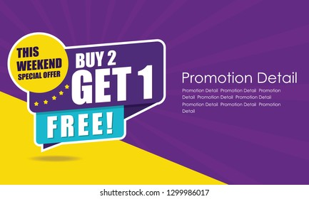 Sale banner template design, poster, This Weekend Special Buy 2 Get 1 Free. Vector illustration. Store label. Communication poster - Vector