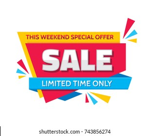 Sale - concept banner vector illustration. This weekend special offer creative sticker layout. Limited time only. Graphic design element.