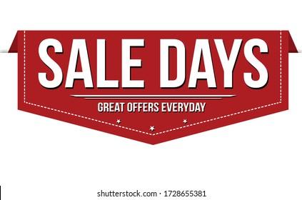 Sale days banner design on white background, vector illustration