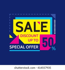 Sale - discount up to 50% - special offer - abstract promotion vector banner. Concept layout. Design element for advertising print poster or flyer.