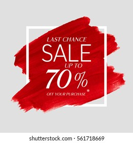 Sale final up to 70% off sign over art brush acrylic stroke paint abstract texture background poster vector illustration. Perfect watercolor design for a shop and sale banners.