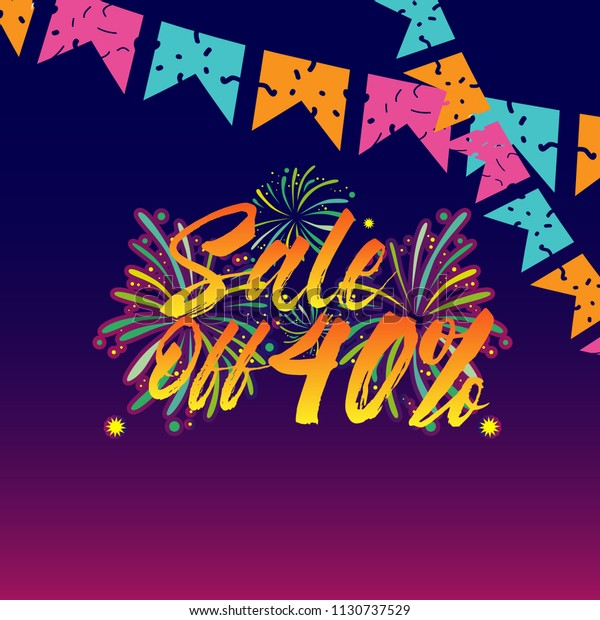 sale off 40%, beautiful greeting card background or banner with fireworks theme. vector