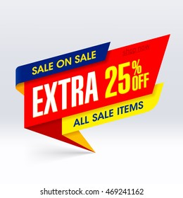 Sale On Sale banner, extra 25% off all sale items