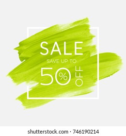 Sale save up to 50 percent off sign over watercolor art brush stroke paint abstract background vector illustration. Perfect acrylic design for a shop and sale banners.
