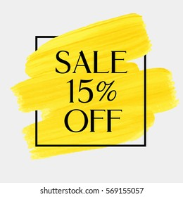 Sale season 15% off sign over art brush acrylic stroke paint abstract texture background vector illustration. Perfect watercolor design for a shop and sale banners.