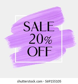 Sale season 20% off sign over art brush acrylic stroke paint abstract texture background vector illustration. Perfect watercolor design for a shop and sale banners.