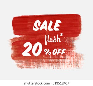 Sale season flash 20% off sign over grunge brush art paint abstract texture background acrylic stroke vector illustration. Perfect watercolor design for a shop and sale banners.