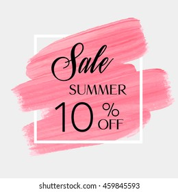 Sale season summer sale 10% off sign over grunge brush art paint abstract texture background acrylic stroke poster vector illustration. Perfect watercolor design for a shop and sale banners.