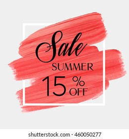 Sale season summer 15% off sign over grunge brush art paint abstract texture background acrylic stroke poster vector illustration. Perfect watercolor design for a shop and sale banners.