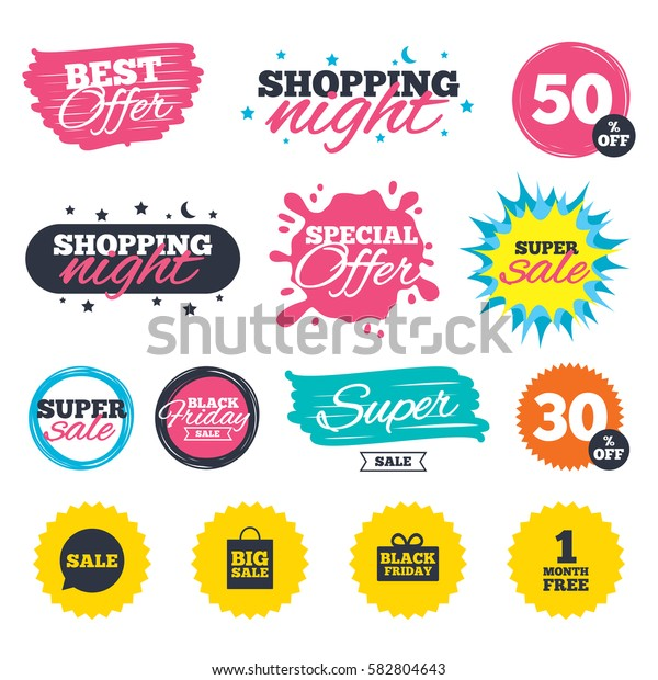 Sale shopping banners. Special offer splash. Sale speech bubble icon. Black friday gift box symbol. Big sale shopping bag. First month free sign. Web badges and stickers. Best offer. Vector