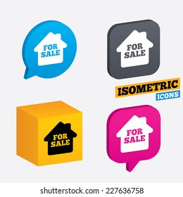 For sale sign icon. Real estate selling. Isometric speech bubbles and cube. Rotated icons with edges. Vector