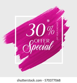Sale special offer 30% off sign over art brush acrylic stroke paint abstract texture background vector illustration. Perfect watercolor design for a shop and sale banners.