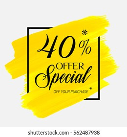 Sale special offer 40% off sign over art brush acrylic stroke paint abstract texture background vector illustration. Perfect watercolor design for a shop and sale banners.