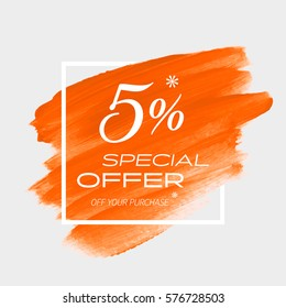 Sale special offer 5% off sign over art brush acrylic stroke paint abstract texture background vector illustration. Perfect watercolor design for a shop and sale banners.