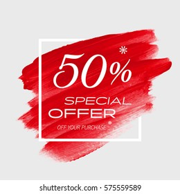 Sale special offer 50% off sign over art brush acrylic stroke paint abstract texture background vector illustration. Perfect watercolor design for a shop and sale banners.