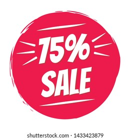 Sale sticker 75% offer badge. Sale offer red brush circle stamp price sign. 75 percent reduction symbols. Discount sale price tag. Vector illustration. Offer sale red label, price tag.