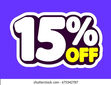 Sale tag, 15 percent off, isolated sticker, poster design template, vector illustration