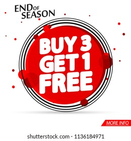 Sale tag, Buy 3 Get 1 Free, banner design template, end of season, special offer, app icon, vector illustration