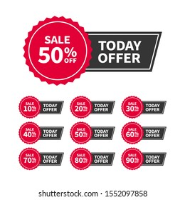 Sale tags or banners set with text Today Offer for use in ad, web and print design. Trendy badges template, up to 10, 20, 30, 40, 50, 60, 70, 80, 90 percent off. Vector flat style.