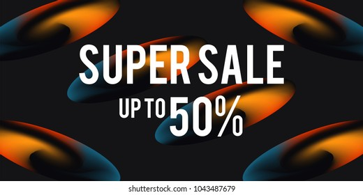 Sale web banners template for special offers advertisement. Discount offer. Super Sale concept. Liquid colors shapes with the hot text. Great sales concept. Bright colors.