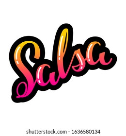 """Salsa. Bright hand written word """"salsa"""" isolated on a white background. Can be used for logo, flyer, invitation or t-shirt  print. Vector 8 EPS."""