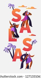 Salsa Festival Character Dance Typography Vertical Banner Template. Passion Cuba Dancer. Latino Man Woman make Tango and Rumba Entertainment Concept for Advertising Banner. Vector illustration