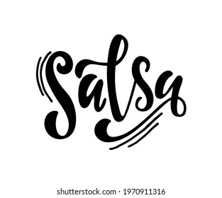 Salsa handwritten text isolated on white background. Modern brush calligraphy, hand lettering for card, apparel, flyer, poster design. Dance studio or classes logotype. Vector colorful illustration