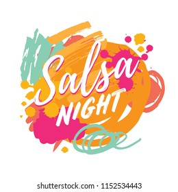 Salsa night vector logotype. Abstract brushes colorful background. Poster for dance party, cards, banners, t-shirts, dance studio.