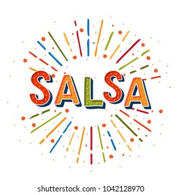 Salsa vector logotype. Coloflul sunshine elements. Poster for dance party, cards, banners, t-shirts, dance studio.