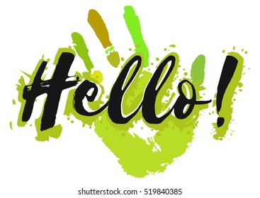 Salutatory card with black lettering Hello and splashes of paint in shape of print of hand in green colors isolated on white background. World Hello day. Vector illustration