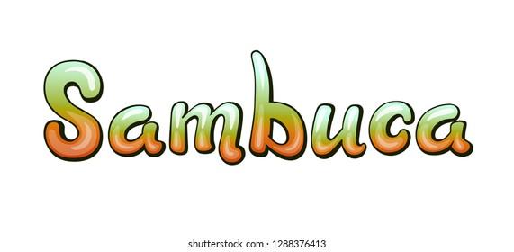 Sambuca handwritten lettering. Restaurant cafe menu title. Calligraphic graffiti comic style headline. Colorful bright volume font. Typographic pop-art inscription for bar menu poster sticker label
