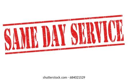Same day service sign or stamp on white background, vector illustration