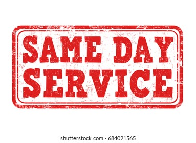 Same day service sign or stamp on white background, vector illustration