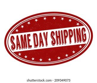 Same day shipping grunge rubber stamp on white, vector illustration