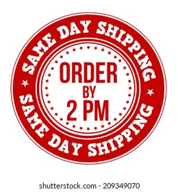Same day shipping label or stamp on white, vector illustration